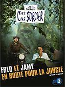 C'est pas Sorcier : Fred et Jamy en route pour la jungle