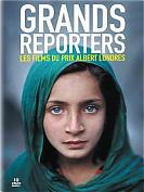 Grands Reporters - Les films du prix Albert Londres