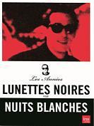 Coffret Les Années 'Lunettes Noires pour Nuits Blanches'