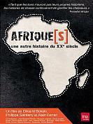 Afrique(s), une autre histoire du XXe si�cle