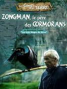 LES CONTES DE LA TERRE : Zongman, le père des Cormorans