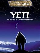 Les Contes de la Terre : Yeti, la légende de l'homme des neiges