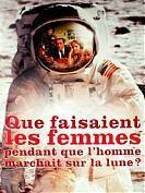 Que faisaient les femmes pendant que l'homme marchait sur la lune ?