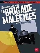 La brigade des mal�fices - L'int�grale