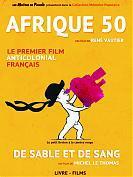 Afrique 50 + De Sable et de Sang