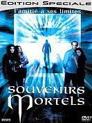 SOUVENIRS MORTELS