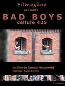 Bad Boys Cellule 425