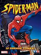 Spiderman - Le dernier combat