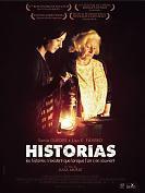 Historias - Les histoires n'existent que lorsque l'on s'en souvient