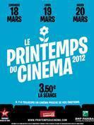 Les Films à voir au Printemps du cinéma 2012