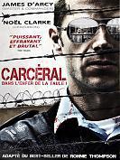 Carc�ral - Dans l'enfer de la taule