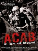 ACAB (All cops are bastards)