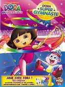 Dora super Gymnastique