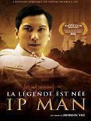 Ip Man la légende est née
