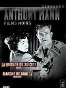 Coffret ANTHONY MANN : La Brigade Du Suicide & Marché De Brutes