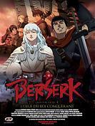 Berserk : L'Âge d'or - L'Oeuf du Roi Conquérant (Partie 1)