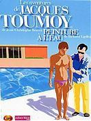 Les aventures de Jacques Toumoy / Peinture � l'eau