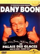 DANY BOON, Les PALAIS DES GLACES