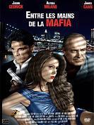 Entre les mains de la mafia