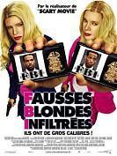 F.B.I. : Fausses blondes infiltr�es