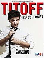 Titoff - Déjà de retour