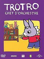 Trotro Chef d'orchestre