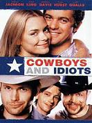 Cow boy and Idiots