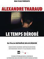 Alexandre Tharaud � Le temps d�rob�