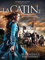 La Catin 2 : La Ch�telaine