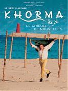 Khorma, le crieur de nouvelles