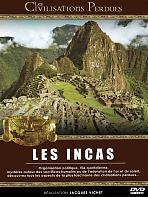 Les civilisations perdues : Les Incas