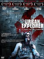 Urban Explorer, le sous sol de l'horreur