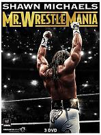 Shawn Michaels - Mr Wrestlemania