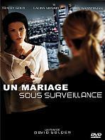 Un mariage sous surveillance