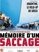 M�moire d'un Saccage : Argentine, le hold-up du si�cle