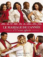 Le mariage de l'ann�e : 10 ans apr�s