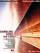 GAMBLING GODS AND LSD