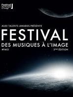 Bient�t la troisi�me �dition du Festival des musiques � l'image !