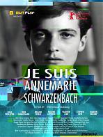 Je suis Annemarie Schwarzenbach
