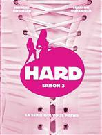 Hard - Saison 3