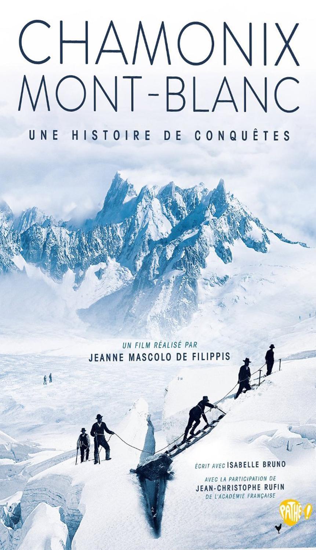 Chamonix Mont-Blanc : Une Histoire De Conquêtes
