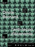Oncle Bernard - L'Anti-Le�on d'�conomie