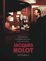 Jacques Nolot, Intégrale