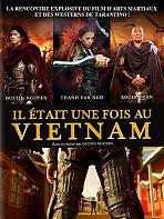 Il �tait une fois au Vietnam