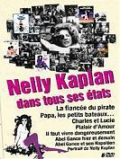 Nelly Kaplan dans tous ses états