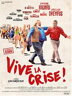 Vive la crise !