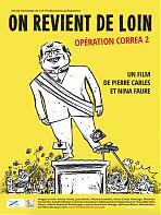 On revient de loin - Opération Correa 2
