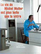 La Vie de Michel Muller est plus belle que la v�tre