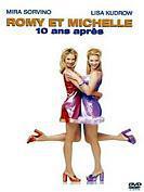 Romy Et Michelle - 10 Ans Après