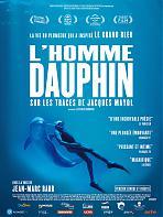 L'homme dauphin, sur les traces de Jacques Mayol